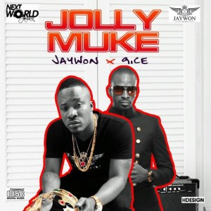Jaywon – Jolly Muke Ft. 9ice