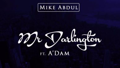 Mike Abdul - Mr. Darlington Ft A'Dam