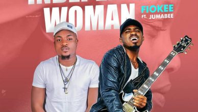 Fiokee - Independent Woman Ft Jumabee