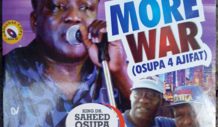 King Dr Saheed Osupa - No More War